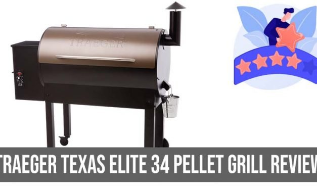 Traeger Texas Elite 34 Pellet Grill Review : Everything You want to know